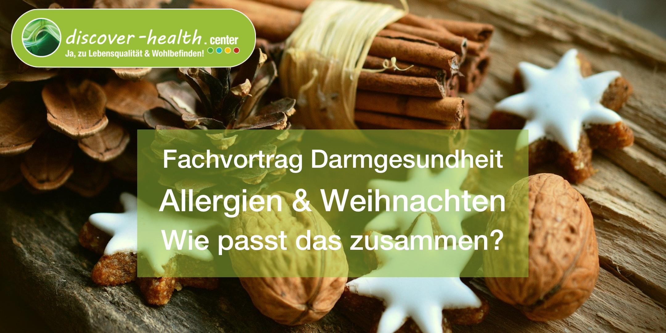 Darmgesundheit Allergien & Weihnachten